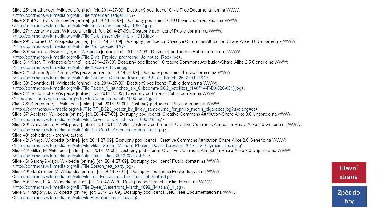 Slide 25/ Jonathunder. Wikipedia [online]. [cit.