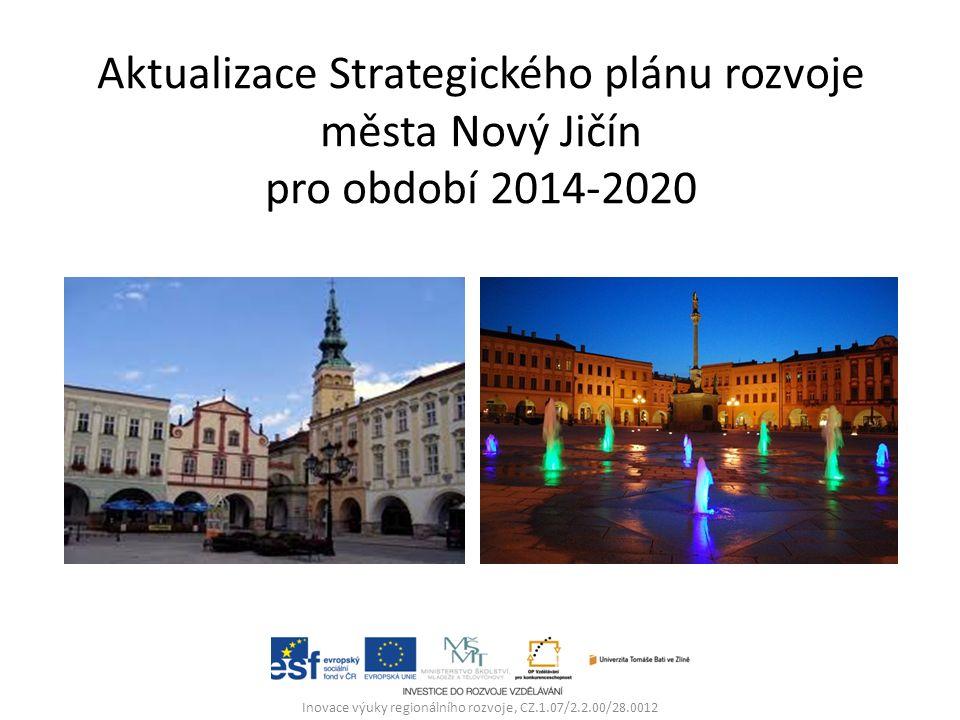 Inovace výuky regionálního rozvoje, CZ.1.07/2.2.00/28.0012 Aktualizace Strategického plánu rozvoje města Nový Jičín pro období 2014-2020