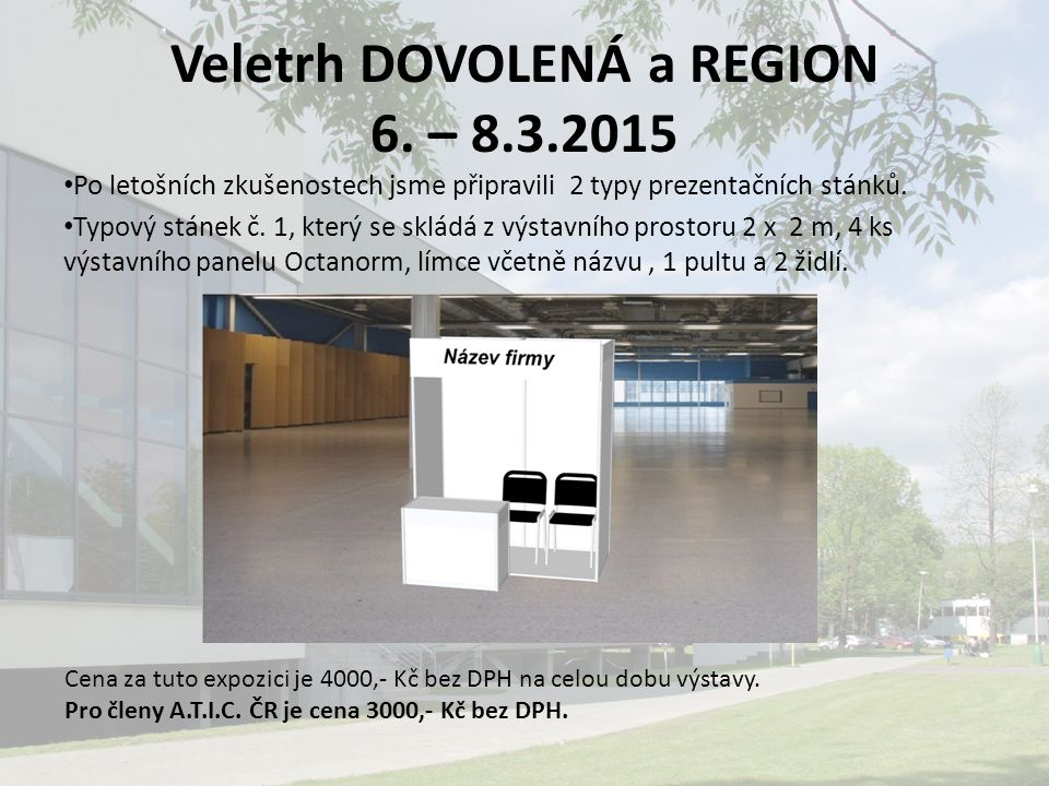 Veletrh DOVOLENÁ a REGION 6.