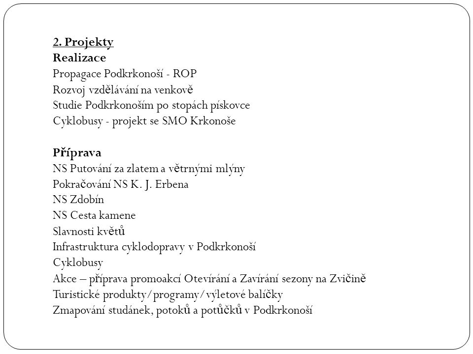 Prezentace o Veletrhy – Brno, Praha, HK (konference pro noviná ř e) o Seminá ř pro profesionály CzechTourism – 21.