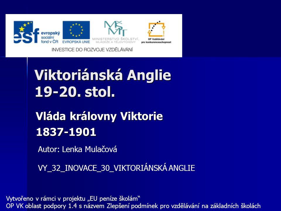 Viktoriánská Anglie 19-20. stol.