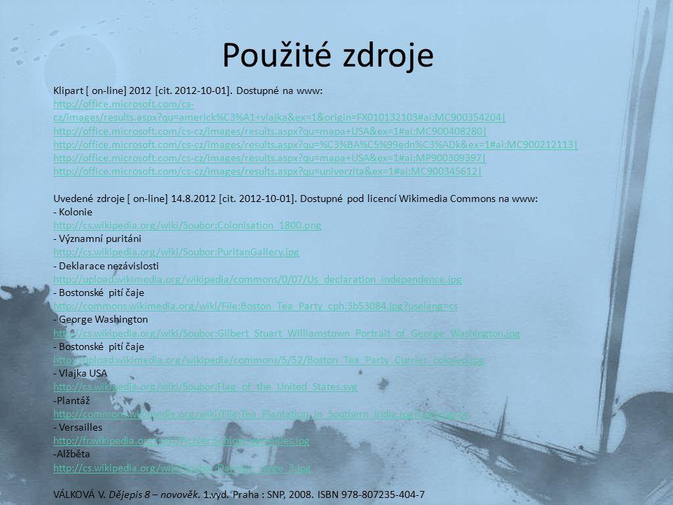 Použité zdroje Klipart [ on-line] 2012 [cit. 2012-10-01]. Dostupné na www: http://office.microsoft.com/cs- cz/images/results.aspx?qu=americk%C3%A1+vla