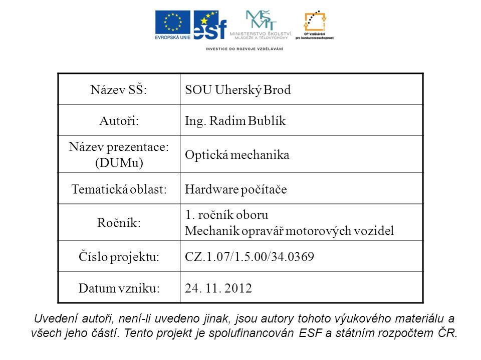[1] REICHL.Encyklopedie fyziky [online]. [cit. 24.11.2012].