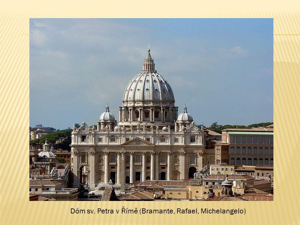 Dóm sv. Petra v Římě (Bramante, Rafael, Michelangelo)