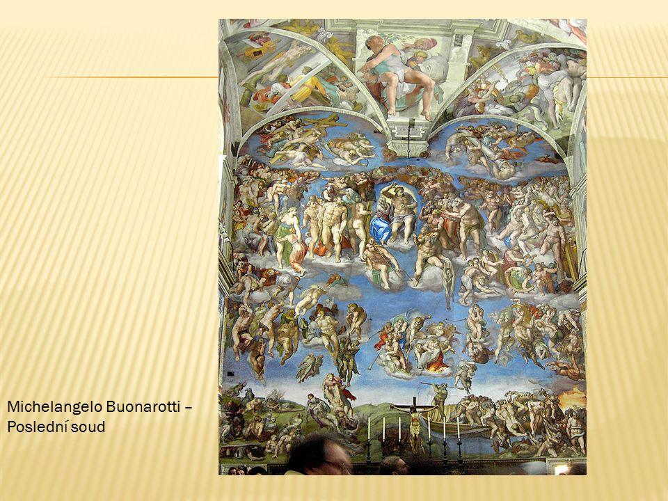 Michelangelo Buonarotti – Poslední soud