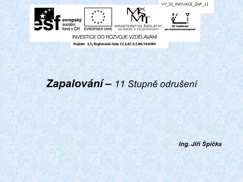 Zapalování – 11 Stupně odrušení Ing. Jiří Špička