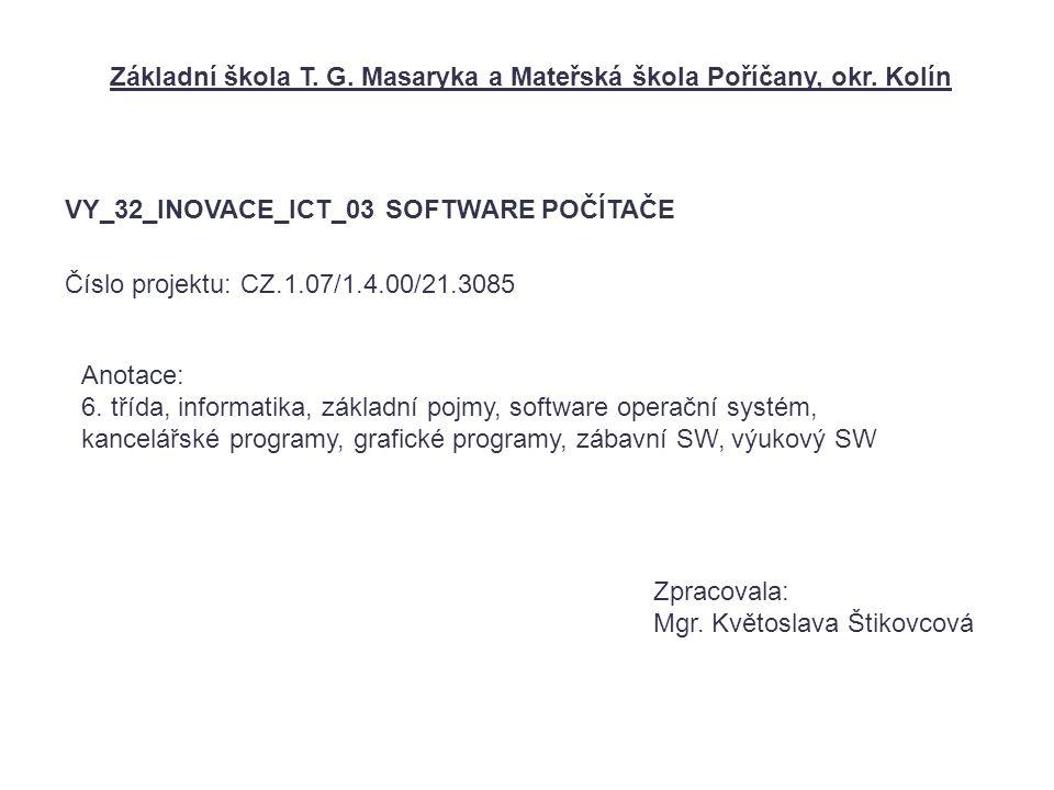 Základní škola T. G. Masaryka a Mateřská škola Poříčany, okr.