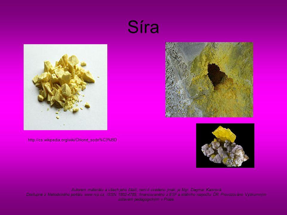 Síra http://cs.wikipedia.org/wiki/Chlorid_sodn%C3%BD Autorem materiálu a všech jeho částí, není-li uvedeno jinak, je Mgr.