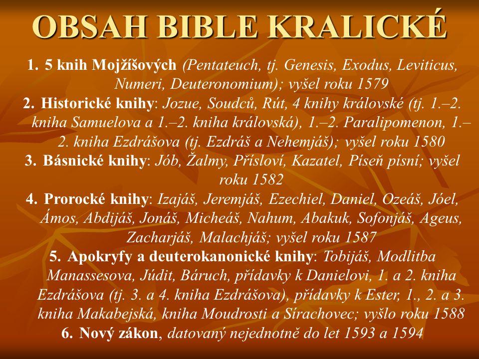 OBSAH BIBLE KRALICKÉ 1.5 knih Mojžíšových (Pentateuch, tj.