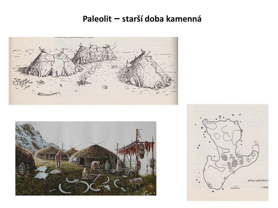 Paleolit – starší doba kamenná