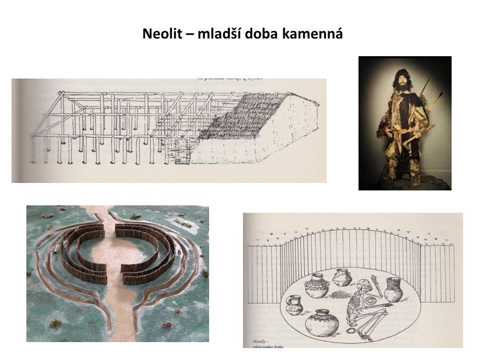 Neolit – mladší doba kamenná