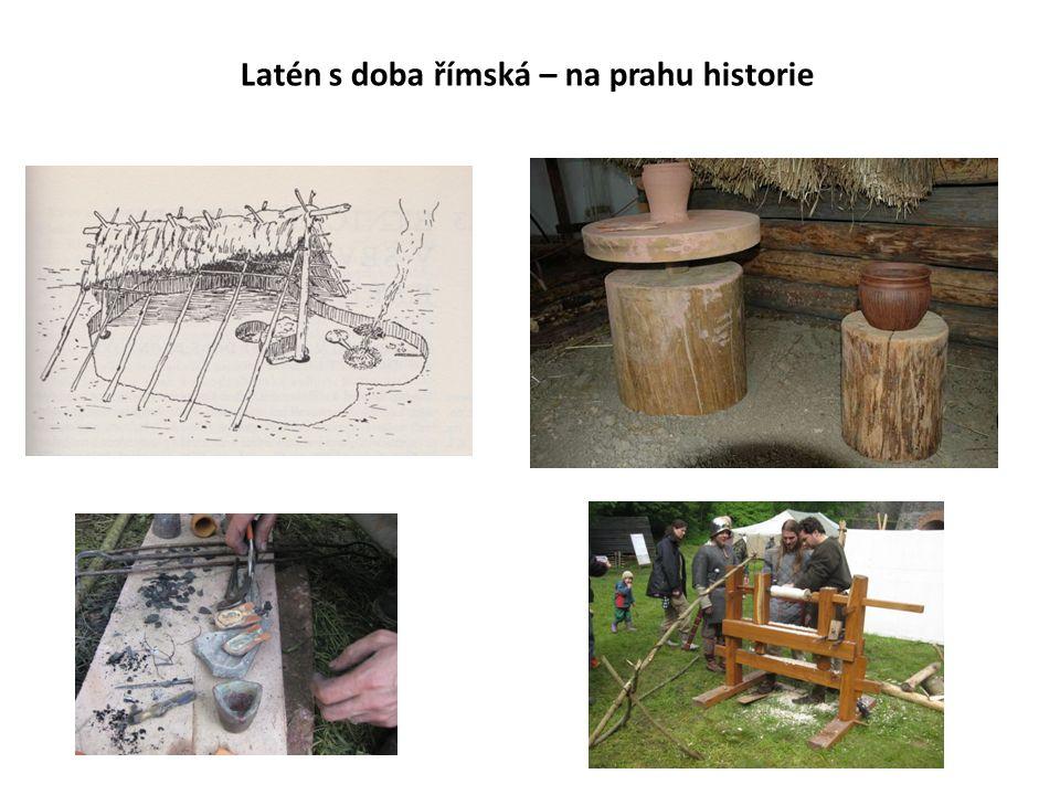 Latén s doba římská – na prahu historie