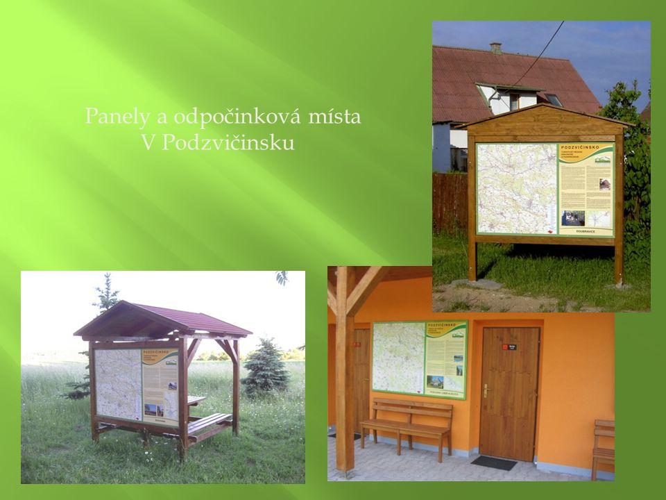 Panely a odpočinková místa V Podzvičinsku