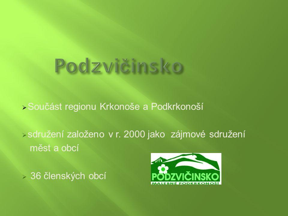  Součást regionu Krkonoše a Podkrkonoší  sdružení založeno v r. 2000 jako zájmové sdružení měst a obcí  36 členských obcí