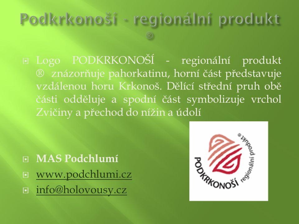  Logo PODKRKONOŠÍ - regionální produkt ® znázorňuje pahorkatinu, horní část představuje vzdálenou horu Krkonoš. Dělící střední pruh obě části odděluj
