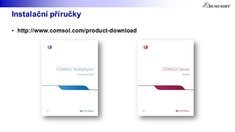 Instalační příručky http://www.comsol.com/product-download