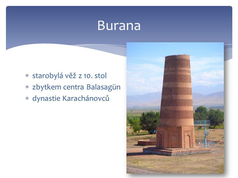  starobylá věž z 10. stol  zbytkem centra Balasagün  dynastie Karachánovců Burana