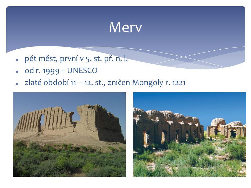 Merv pět měst, první v 5. st. př. n. l. od r.