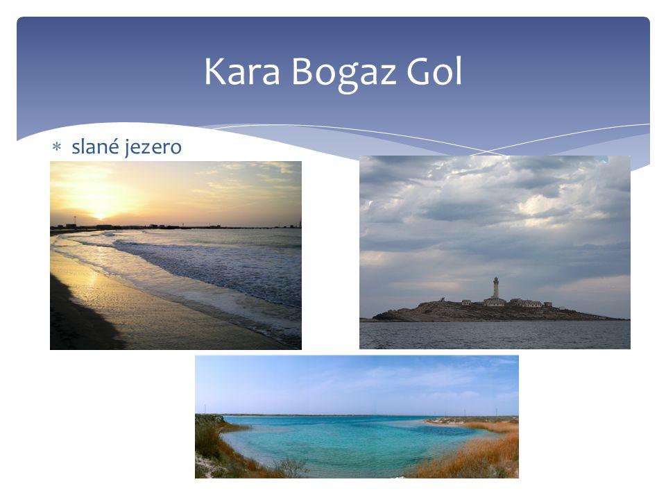 Kara Bogaz Gol  slané jezero
