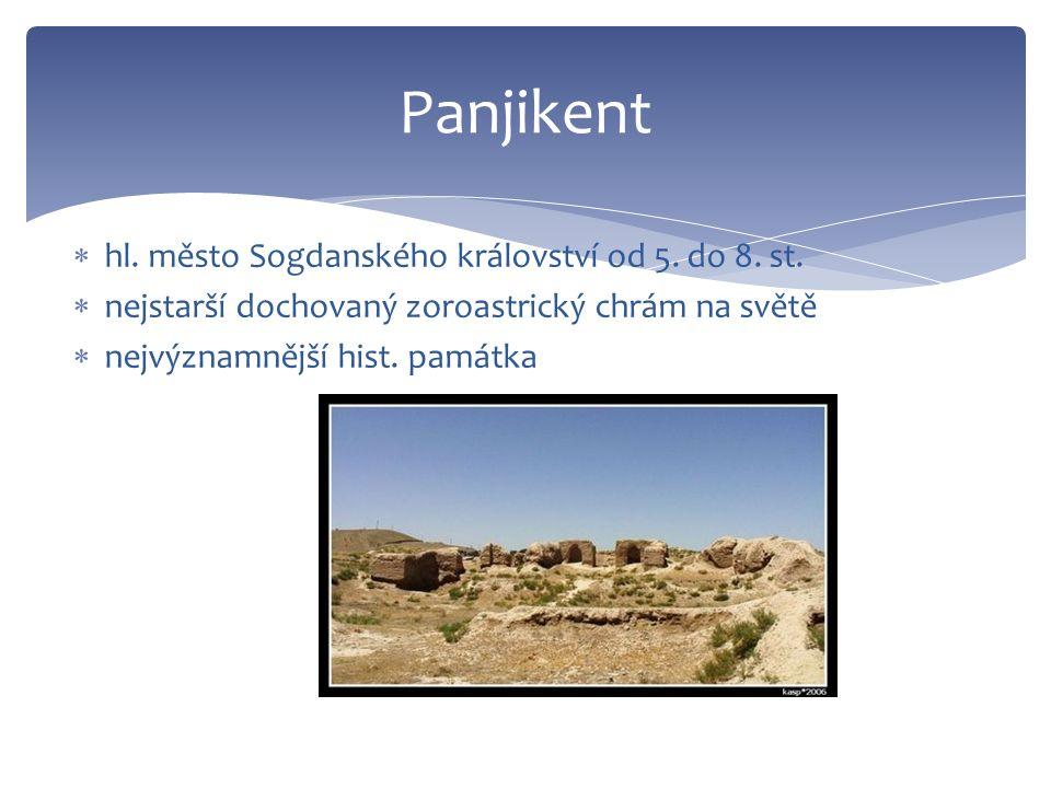 Panjikent  hl. město Sogdanského království od 5.