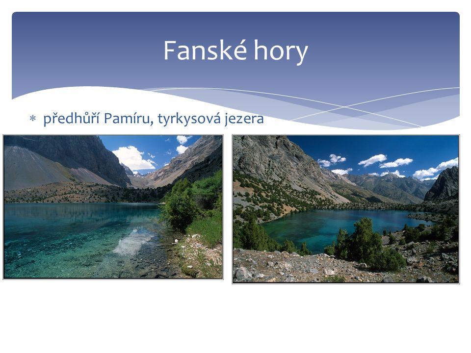 Fanské hory  předhůří Pamíru, tyrkysová jezera