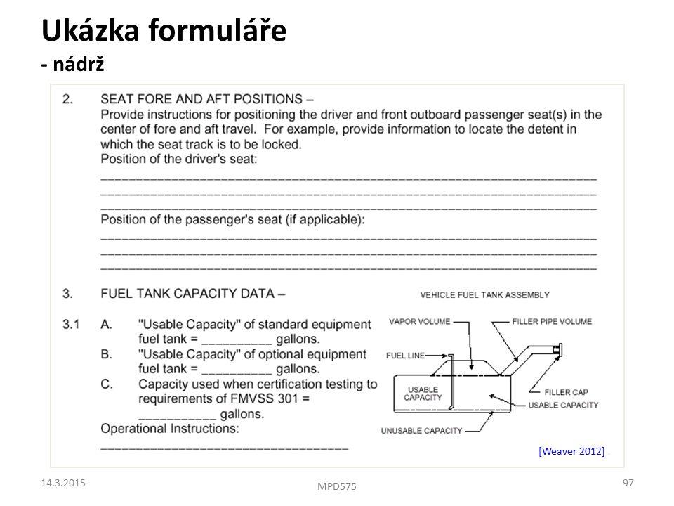 Ukázka formuláře - nádrž [Weaver 2012]. 14.3.201597 MPD575