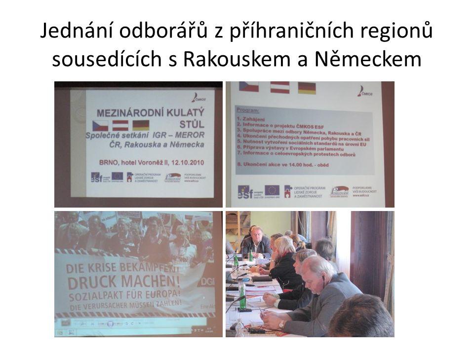 Jednání odborářů z příhraničních regionů sousedících s Rakouskem a Německem