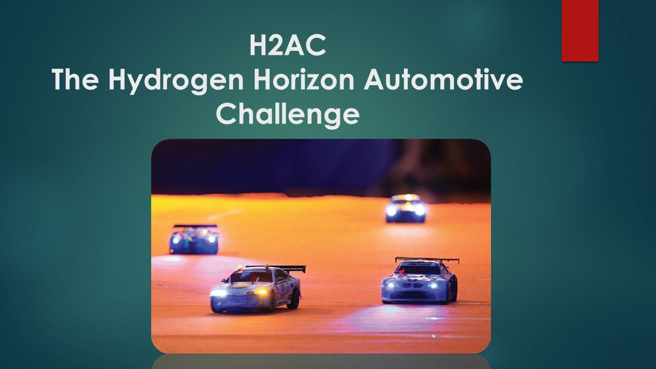 H2AC The Hydrogen Horizon Automotive Challenge