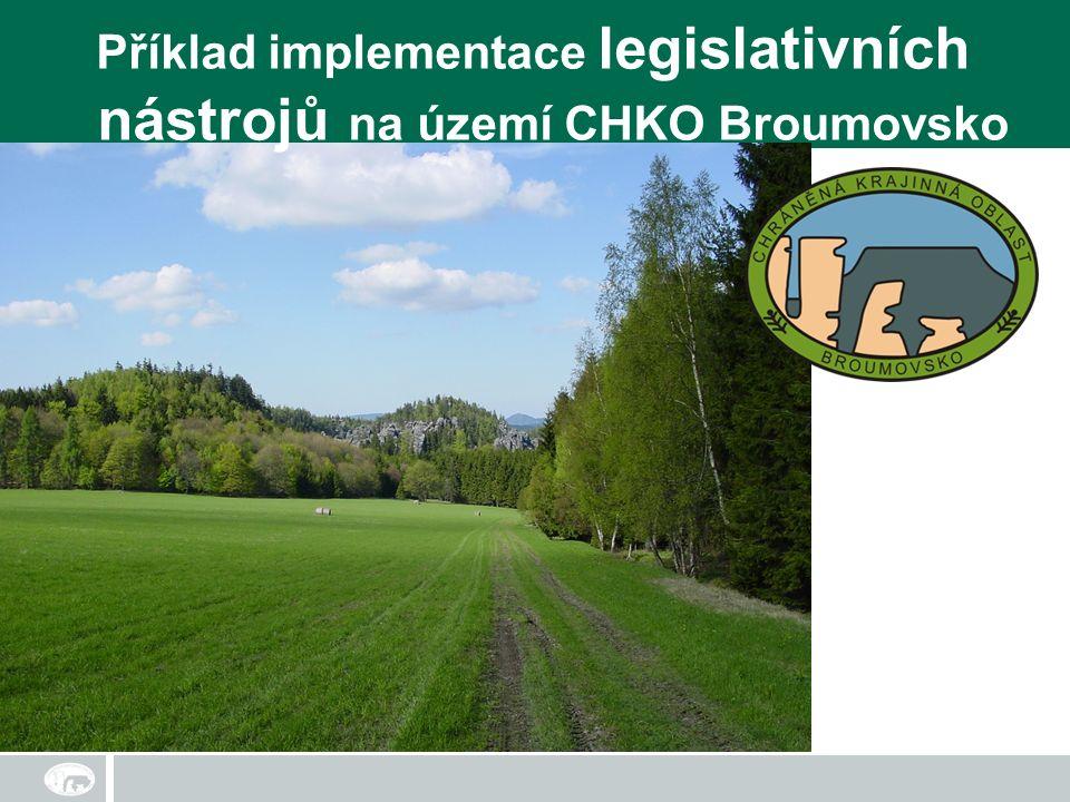 Příklad implementace legislativních nástrojů na území CHKO Broumovsko