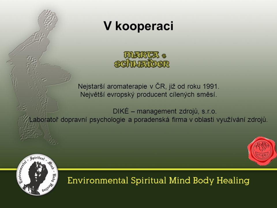 V kooperaci Nejstarší aromaterapie v ČR, již od roku 1991.