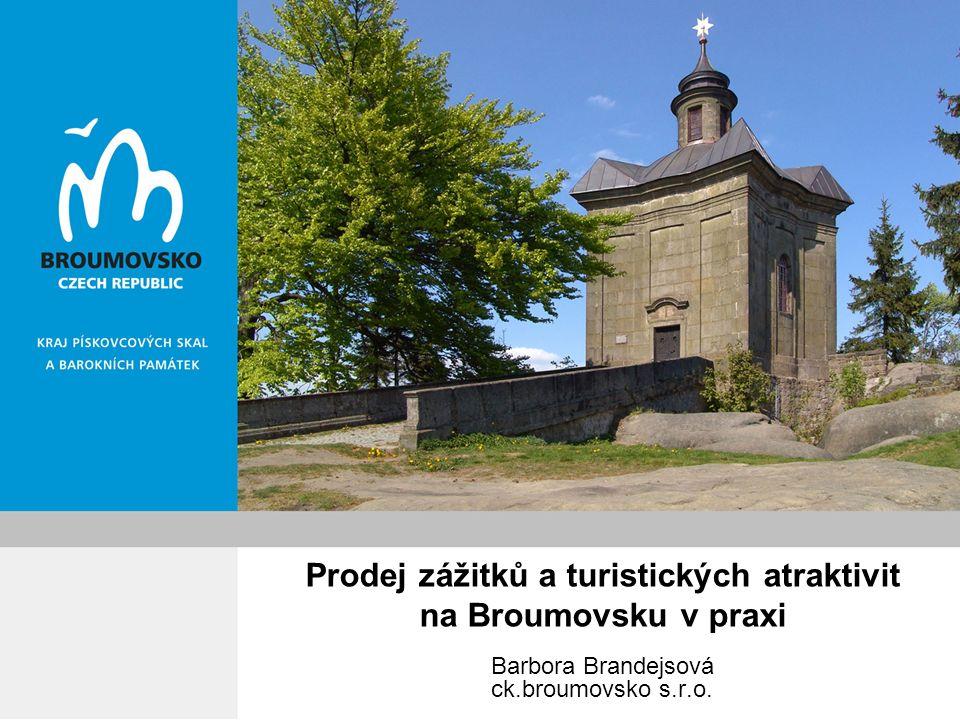Prodej zážitků a turistických atraktivit na Broumovsku v praxi Barbora Brandejsová ck.broumovsko s.r.o.