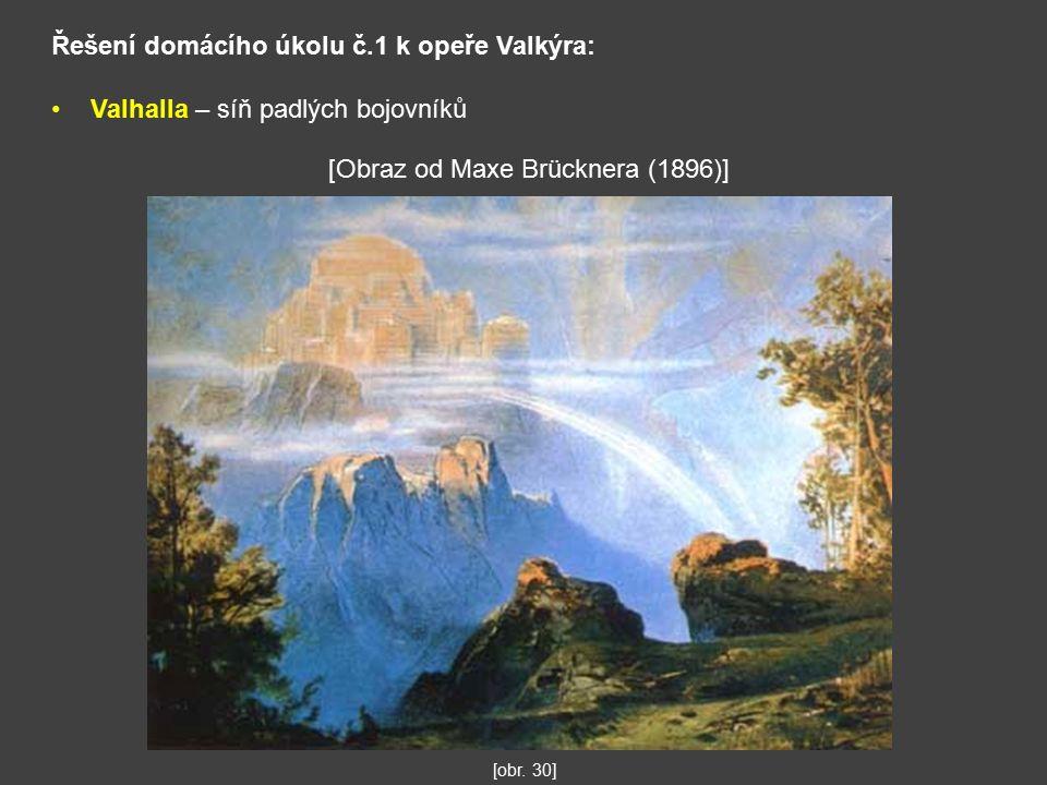 Řešení domácího úkolu č.1 k opeře Valkýra: Valhalla – síň padlých bojovníků [obr.