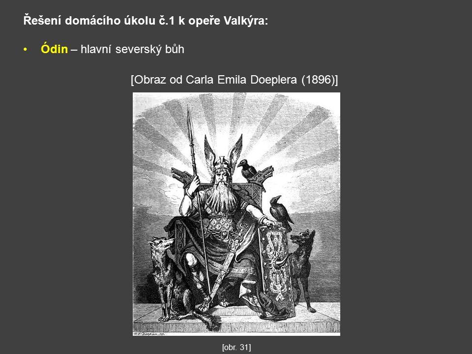 Řešení domácího úkolu č.1 k opeře Valkýra: Ódin – hlavní severský bůh [obr.