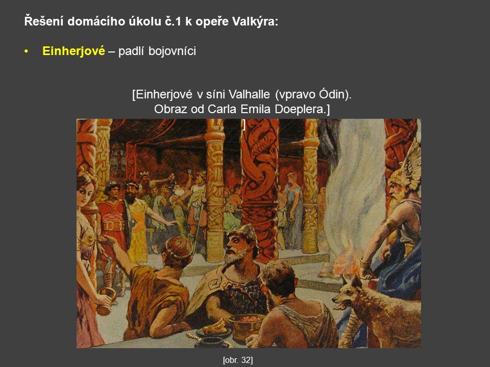 Řešení domácího úkolu č.1 k opeře Valkýra: Einherjové – padlí bojovníci [obr.