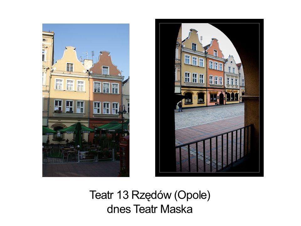 Teatr 13 Rzędów (Opole) dnes Teatr Maska