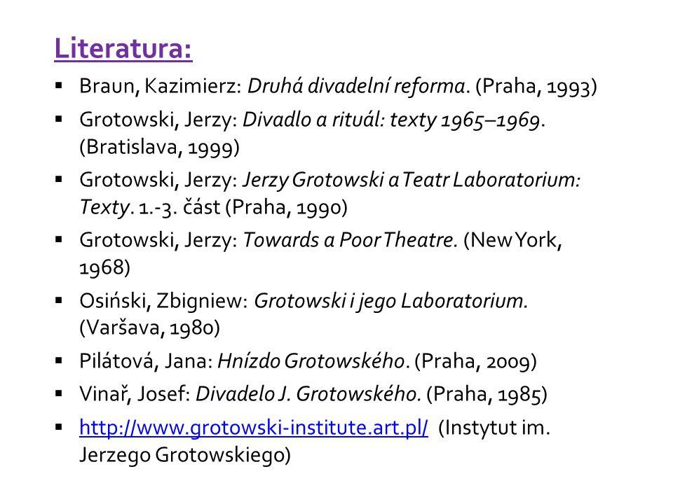 Literatura:  Braun, Kazimierz: Druhá divadelní reforma.