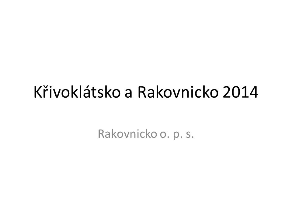 Křivoklátsko a Rakovnicko 2014 Rakovnicko o. p. s.
