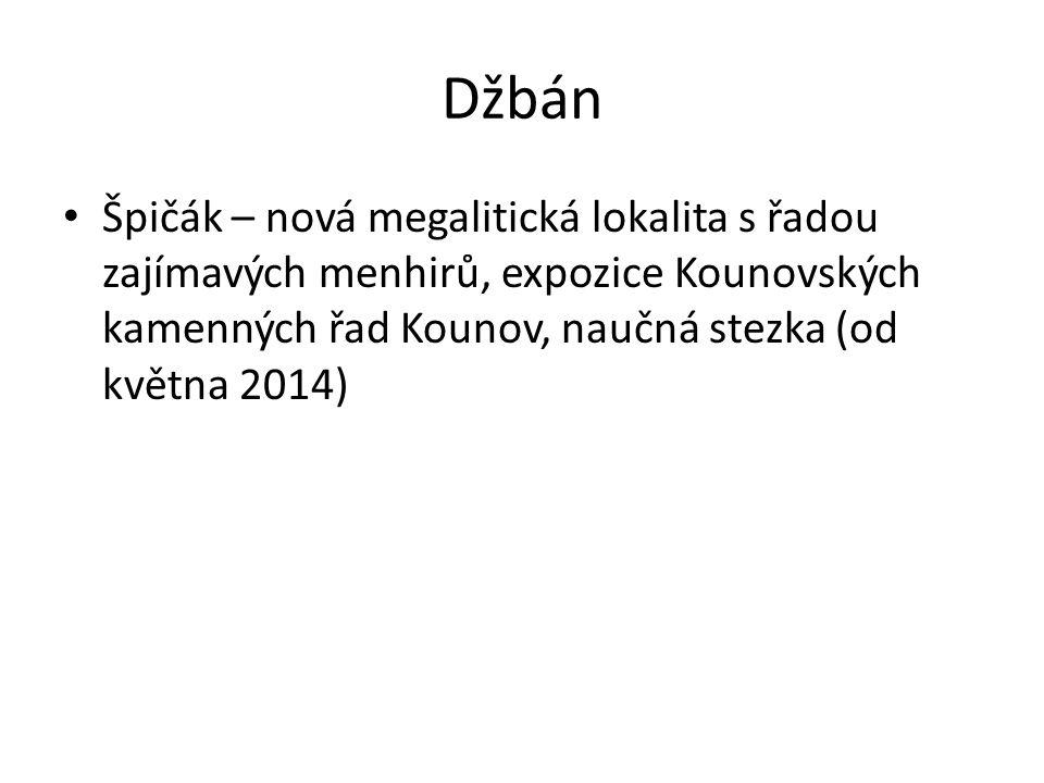 Džbán Špičák – nová megalitická lokalita s řadou zajímavých menhirů, expozice Kounovských kamenných řad Kounov, naučná stezka (od května 2014)