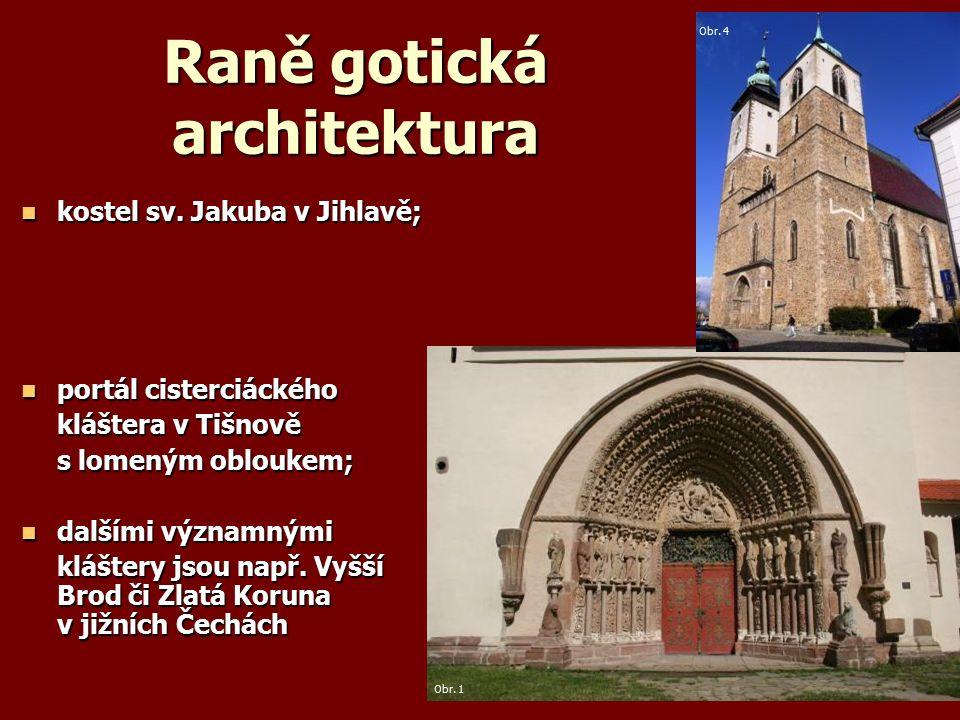 Raně gotická architektura kostel sv. Jakuba v Jihlavě; kostel sv.