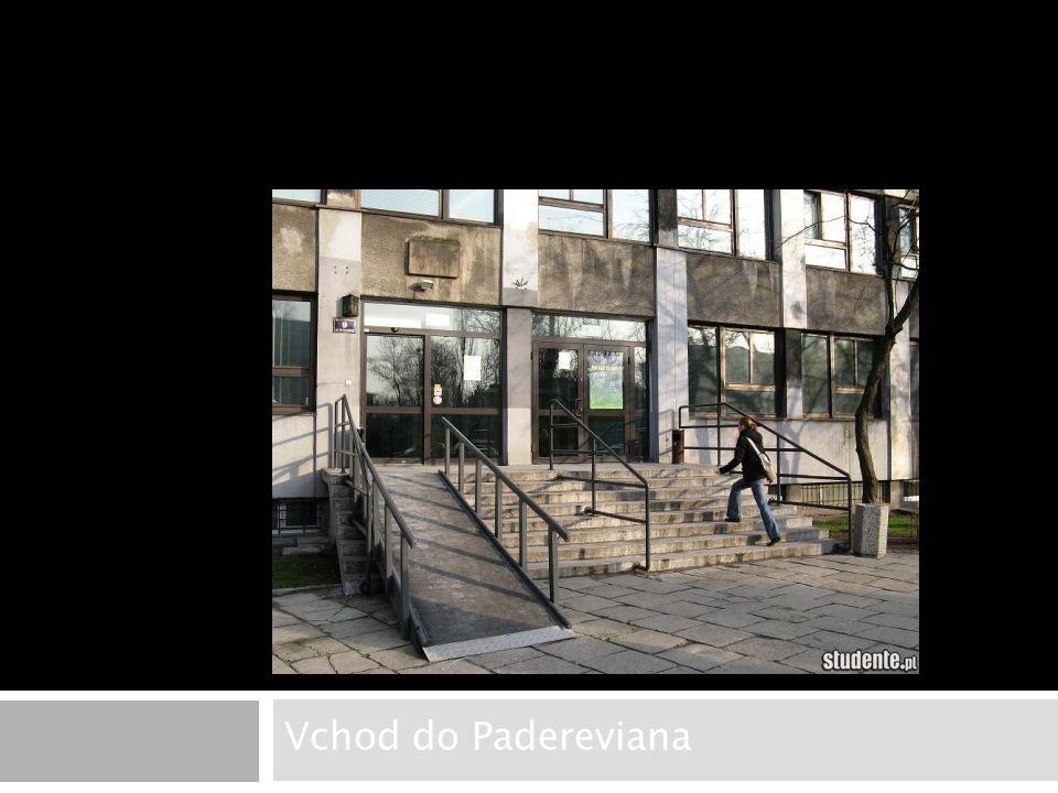 Vchod do Padereviana