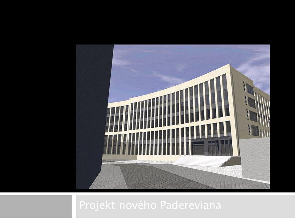 Projekt nového Padereviana