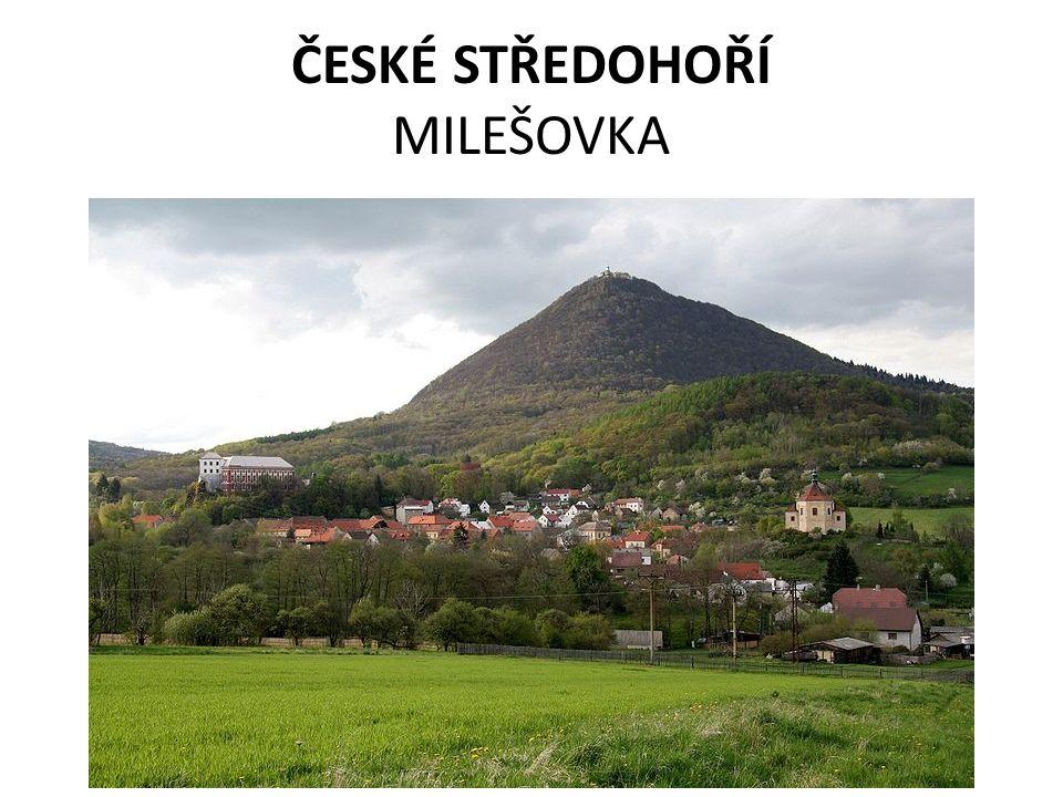 ČESKÉ STŘEDOHOŘÍ MILEŠOVKA