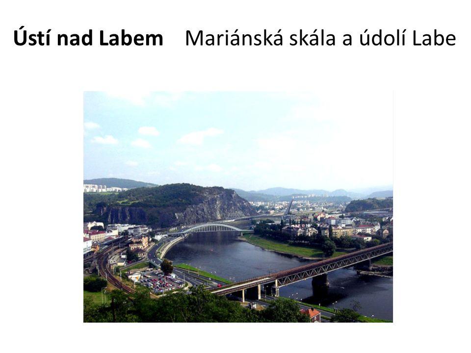 Ústí nad Labem Mariánská skála a údolí Labe