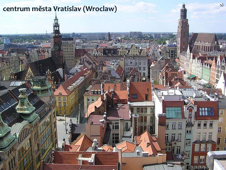 Štětín 3) 4) katedrála v Lodži 5) centrum města Vratislav (Wroclaw)