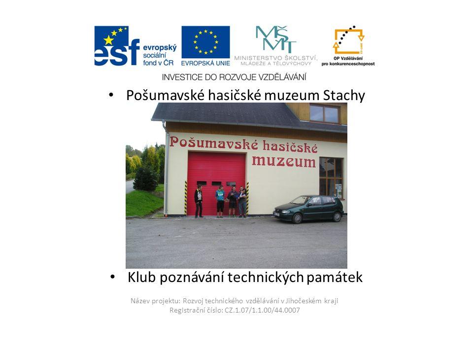 Název projektu: Rozvoj technického vzdělávání v Jihočeském kraji Registrační číslo: CZ.1.07/1.1.00/44.0007 Opel Blitz - Chlouba stachovského hasičstva