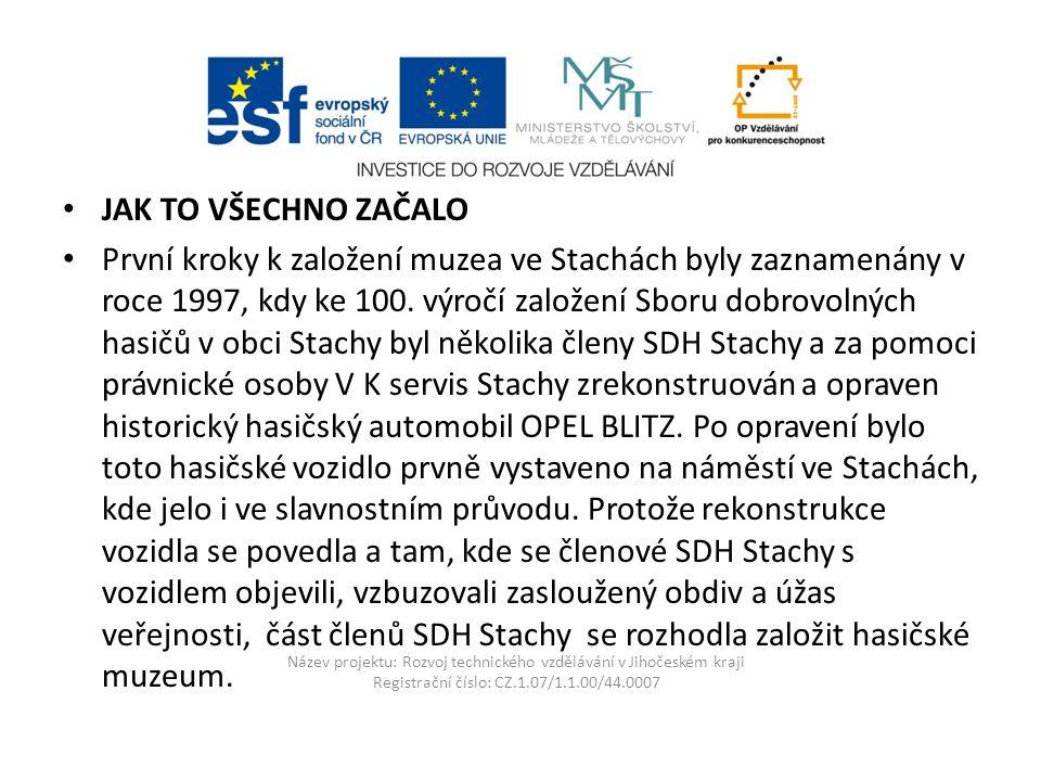 Název projektu: Rozvoj technického vzdělávání v Jihočeském kraji Registrační číslo: CZ.1.07/1.1.00/44.0007 Praga V3S