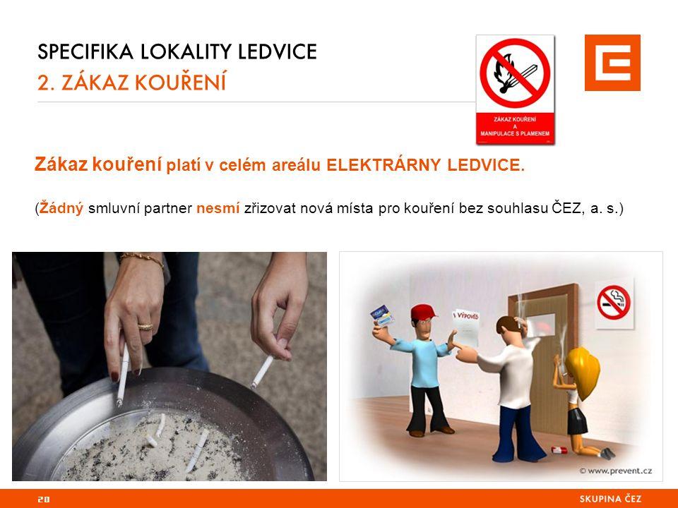 20 SPECIFIKA LOKALITY LEDVICE 2.