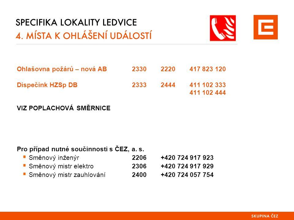SPECIFIKA LOKALITY LEDVICE 4.