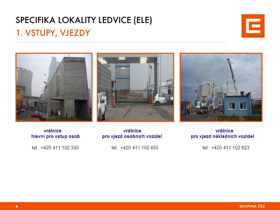 SPECIFIKA LOKALITY LEDVICE (ELE) 1.