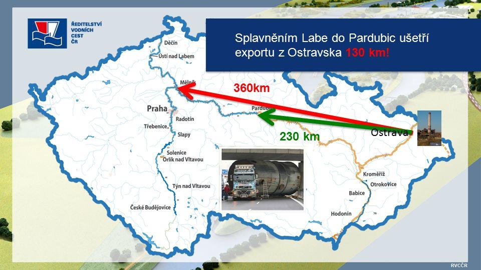 Splavněním Labe do Pardubic ušetří exportu z Ostravska 130 km.